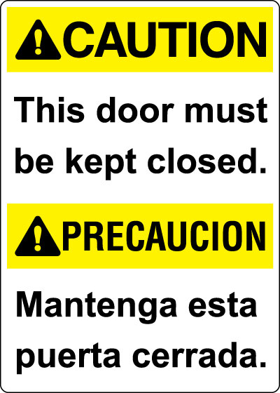 Bilingual Sign Spanish Caution This Door Must Be Kept