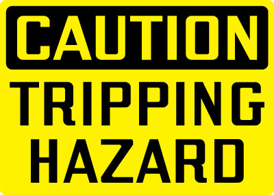 Equipment And Operational Sign Caution Tripping Hazard
