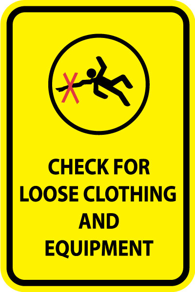 Ansi Lift Sign Check For Loose Clothing And Equipment