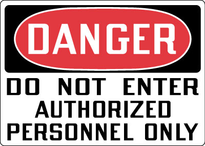 Admittance Amp Security Sign Danger Do Not Enter