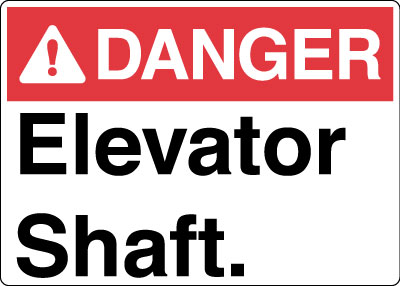 Equipment And Operational Sign Danger Elevator Shaft