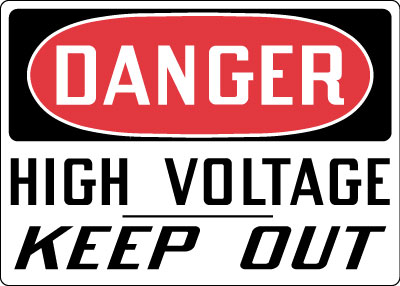 Electrical Safety Sign Danger High Voltage Keep Out