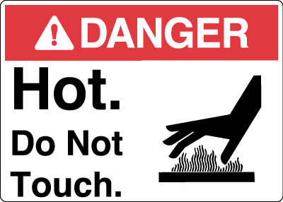 Equipment And Operational Sign Danger Hot Do Not Touch