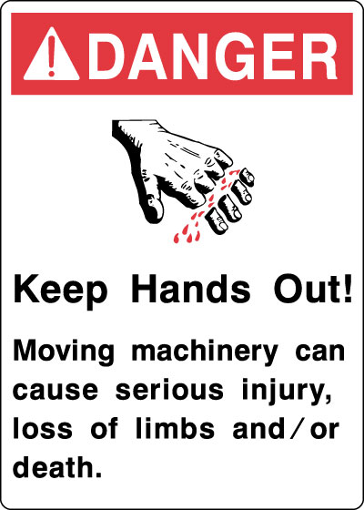 Equipment And Operational Sign Danger Keep Hands Out