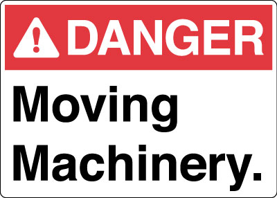 Equipment And Operational Sign Danger Moving Machinery
