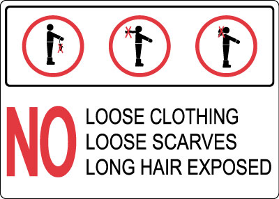 ansi lift sign no loose clothing loose scarves long hair exposed