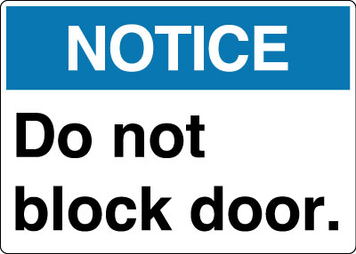 ANSI Image  sc 1 st  Stonehouse Signs & Directional Sign - Notice: Do Not Block Door | Stonehouse Signs