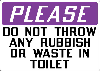 Housekeeping Sign Please Do Not Throw Away Rubbish Or Waste In