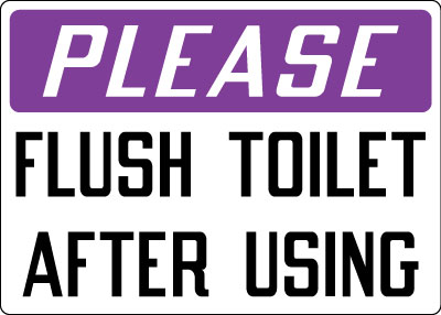 Housekeeping Sign Please Flush Toilet After Using Stonehouse Signs