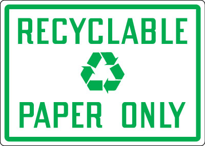 Recycling And Energy Conservation Signs Recyclable Paper