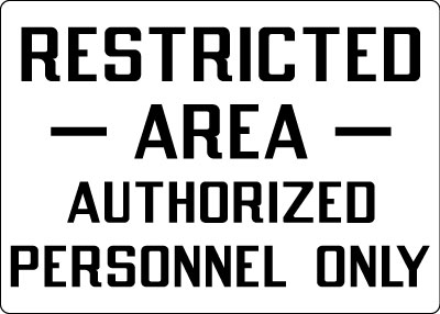 Admittance Amp Security Sign Restricted Area Authorized