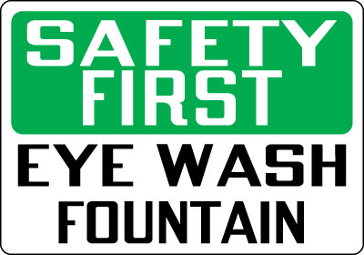 Signs Safety First First Aid Sign Safety Eye Wash