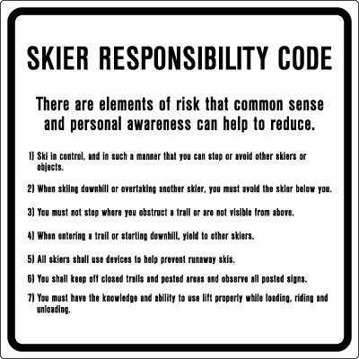 Informational Sign Skier Responsibility Code There Are