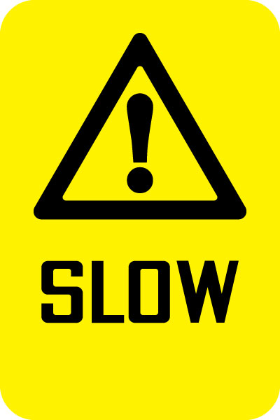 Trail Sign - Slow with Symbol | Stonehouse Signs