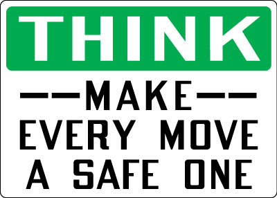 Safety Communications Think Make Every Move A Safe One