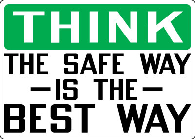 Safety Communications Think The Safe Way Is The Best