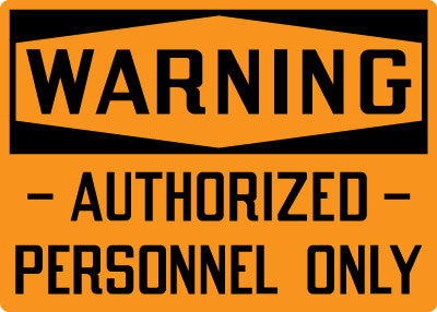 Admittance Amp Security Sign Warning Authorized Personnel
