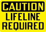 OSHA Confined Space Signs- Caution Lifeline Required