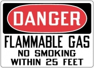 Fire Control and Safety Sign- Danger Flammable Gas No Smoking Within 25 Feet