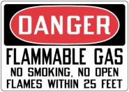 Hazardous Material Signs- Danger Flammable Gas No Smoking, Open Flames Within 25 Feet