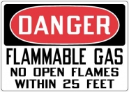 Hazardous Material Signs- Danger Flammable Gas No Open Flames Within 25 Feet
