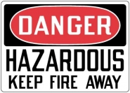 Fire Control and Safety Sign-Danger Hazardous Keep Fire Away