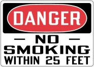 Fire Control and Safety Sign-Danger No Smoking Within 25 Feet