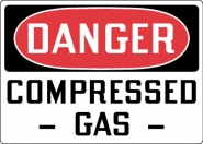 Hazardous Material Signs- Danger Compresssed Gas