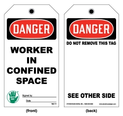 OSHA Confined Space Tag- Danger Worker In Confined Space