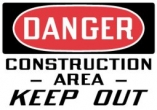 Danger Construction Area Keep Out Top OSHA Messages