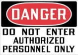 Danger Do Not Enter Authorized Personnel Only Top OSHA Messages