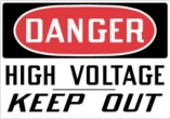 Danger High Voltage Keep Out Top OSHA Messages