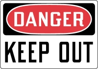 Danger Keep Out Top OSHA Messages