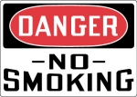 Danger No Smoking OSHA