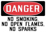 Danger No Smoking No Open Flames No Sparks Top OSHA Messages