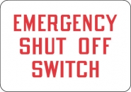 Fire Control and Safety Sign- Emergency Shutoff Switch