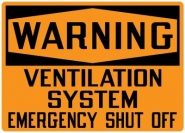 Hazardous Material Signs- Warning Ventilation System Emergency Shut Off