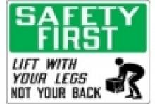 Stonehouse Signs Safety First Sign Lift With Your Legs Not Your Back