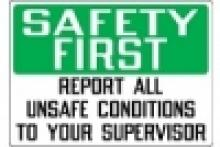 Stonehouse Signs - Safety First Report All Unsafe Conditions Sign